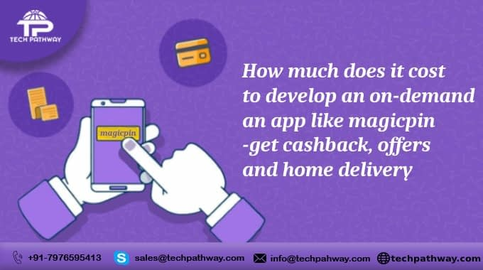 How much does it cost to develop an on-demand app like Magicpin