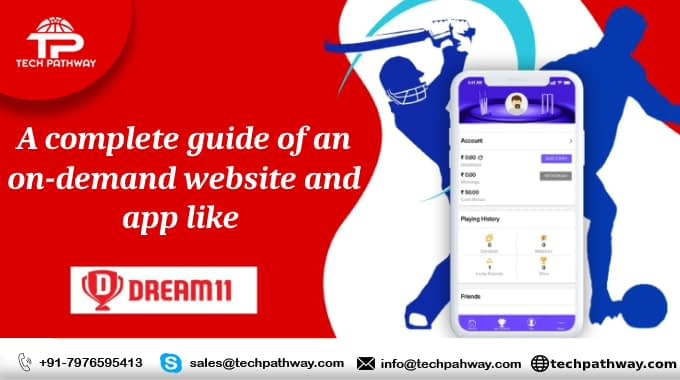 A complete guide of an on-demand website and app like Dream11