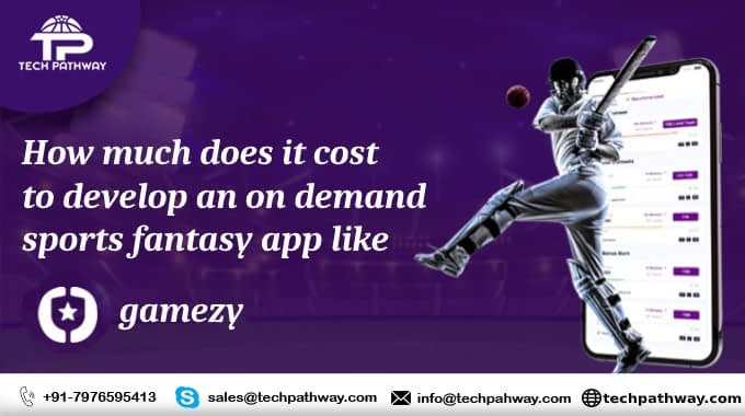 How much does it cost to develop an on-demand sports fantasy app like gamezy