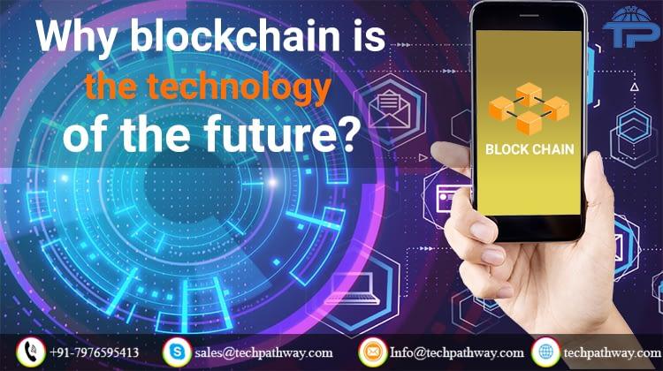 why-blockchain-technology