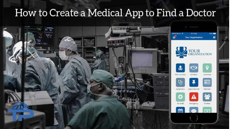 How to create a medical app to find a doctor